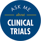 Ask us about cancer clinical trials!