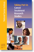 Taking Part in Cancer Treatment Research Studies, NCI brochure