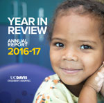 2016-17 UC Davis Children's Hospital Annual Report
