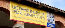 UC Davis Institute for Regenerative Cures © UC Regents