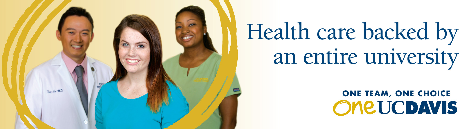 Health care backed by an entire university outdoor advertisement - One UC Davis