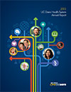 Cover the of UC Davis Health System's Annual Report, copyright UC Regents