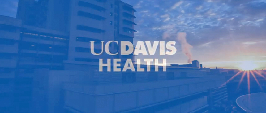 WATCH VIDEO - picture of the hospital with the UC Davis Health logo