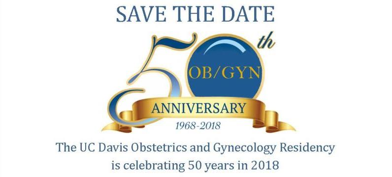 Save the date for the Obstetrics and Gynecology Residency Program's 50th Anniversary Celebration