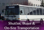 Shuttles, Busses & On-Site Transportation
