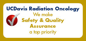 Safety and Quality Assurance at UCD Radiation Oncology © 2010 UC Regents