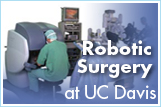 Button: Robotic-assisted surgery at UC Davis