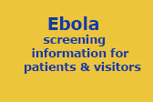 Message regarding Ebola for patients and visitors